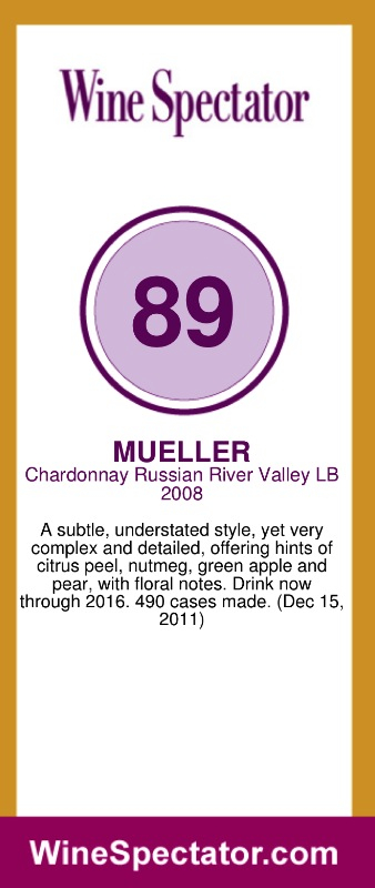 Wine Spectator review 2008 Mueller LB Chardonnay- Dec 15, 2011